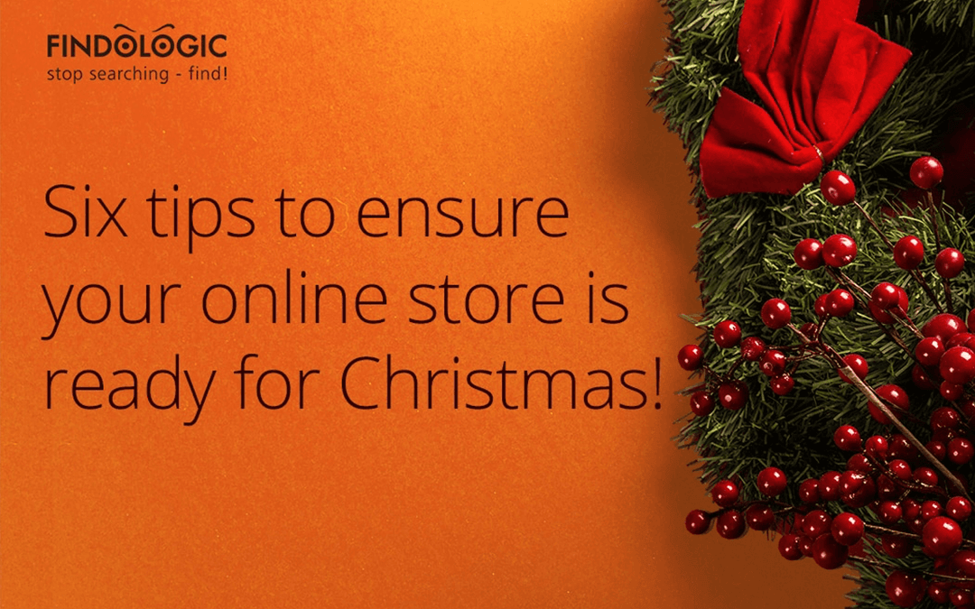 6 tips to ensure your online store is ready for Christmas