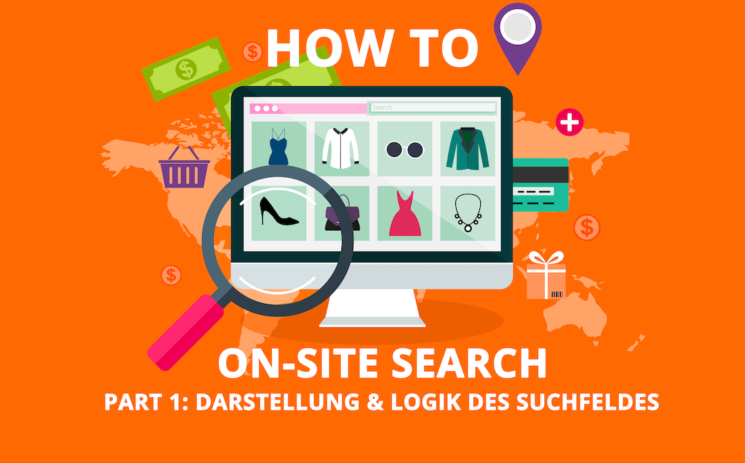 HOW TO: Onsite Search – Suchfeld  (1/4)