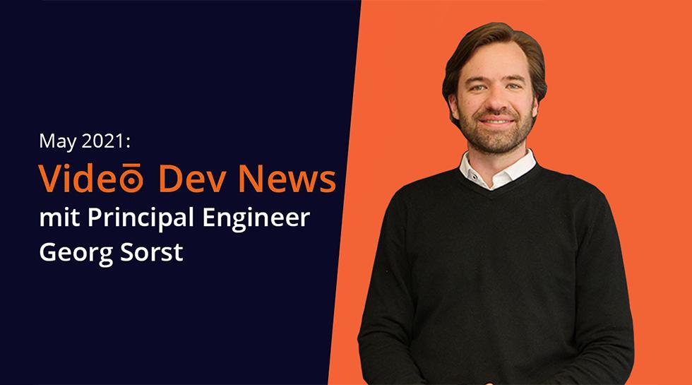 Video Dev News // May 2021